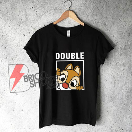 Chip 'n' Dale DOUBLE T-Shirt - Double Trouble Shirt - Funny's Shirt On Sale