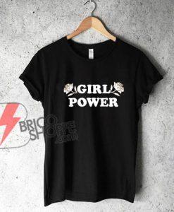 GIRL-POWER-Shirt---Funny's-T-Shirt-On-Sale