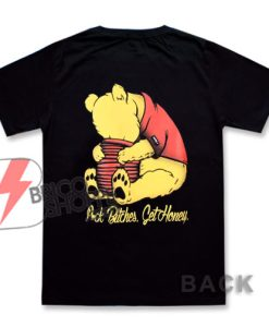 Honey-Get-Honey-T-Shirt