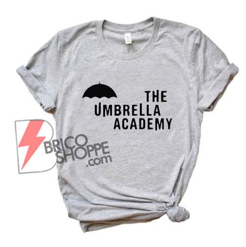 The-umbrella-academy-Shirt---Funny's-Shirt-On-Sale