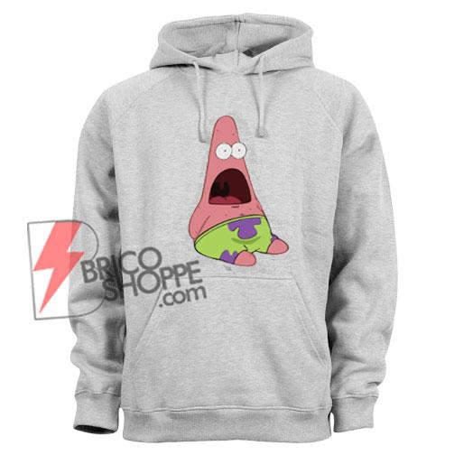 Patrick Star Hoodie - Surprised Patrick Hoodie - Patrick Meme Hoodie - Funny's Hoodie On Sale