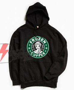 FROZEN COFFEE Hoodie – FROZEN Parody Hoodie – FROZEN Hoodie – Funny's Hoodie On Sale
