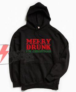 Merry-Drunk-I'm-Christmas-Hoodie-Funny's-Hoodie