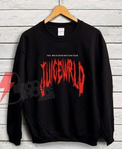THE-WRLD-DOMINATION-TOUR-JUICE-WRLD-Sweatshirt