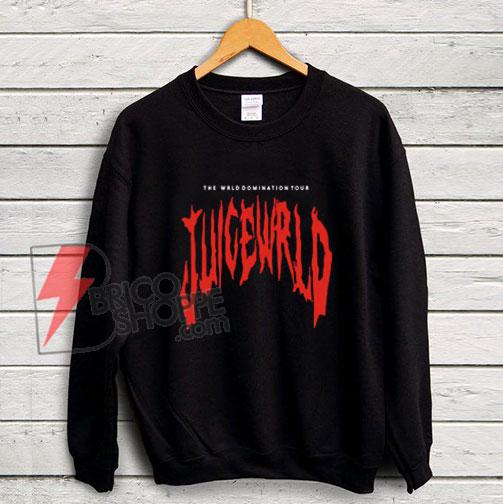 THE-WRLD-DOMINATION-TOUR-JUICE-WRLD-Sweatshirt