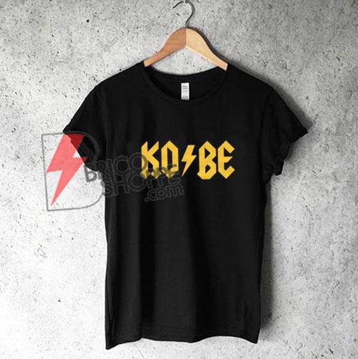 KOBE Shirt - Kobe Bryant Shirt - Funny Shirt On Sale