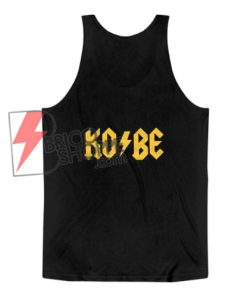 KOBE Tank Top - Kobe Bryant Tank Top - Funny Tank Top On Sale