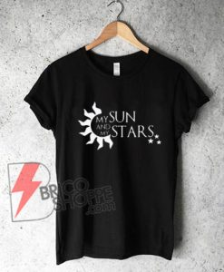 My-SUN-and-My-STARS-T-Shirt---Funny-Shirt-On-Sale
