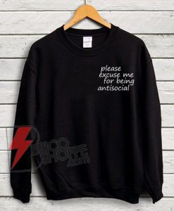 Roddy-Ricch---please-excuse-me-for-being-antisocial-Sweatshirt---Roddy-Ricch-Sweatshirt----Funny-Sweatshirt