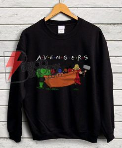 The Avengers Friends Sweatshirt - Parody Friends TV Show Sweatshirt - Parody Avenger Sweatshirt - Funny's Sweatshirt