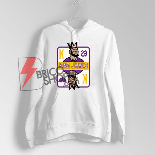 The LA King Hoodie – King James Hoodie – Funny Hoodie On Sale