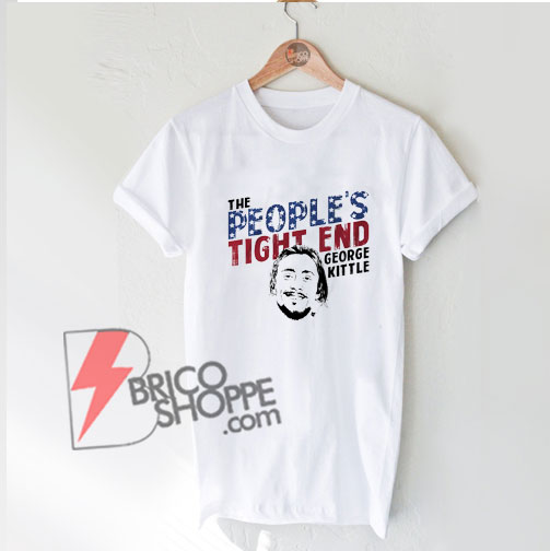 The-people-tight-end-kittle-T-Shirt---Funny's-Shirt-On-Sale