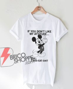 800 eat shit - Funny mickey mouse Shirt - Funny Shirt