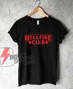 Hellfire Club STRANGER THINGS Season 4 T-Shirt - Funny Shirt On Sale