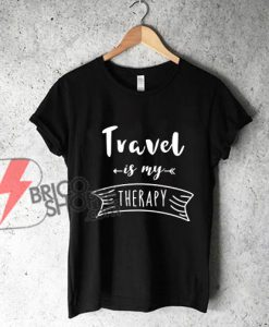Travel-Is-my-therapy-T-Shirt---Funny's-Shirt-On-Sale