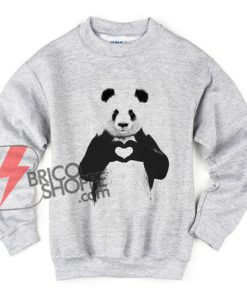 ALL YOU NEED IS LOVE panda Sweatshirt - Funny Sweatshirt On Sale