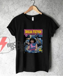 Break Fiction Freddie Mercury I Want To Break Free Pulp Fiction Black T-Shirt - Freddie Mercury Shirt - Parody Shirt