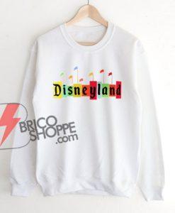 Disneyland Sweatshirt - Disney Sweatshirt - Walt Disney Sweatshirt - Funny Sweatshirt On Sale
