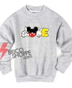 Love Mickey Mouse Hand – Funny Disney Mickey Mouse Sweatshirt – Mickey Mouse Sweatshirt – Vacation Disney Sweatshirt