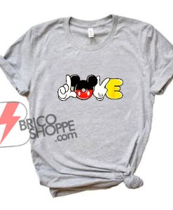 Love Mickey Mouse Hand - Funny Disney Mickey Mouse - Mickey Mouse T-Shirt - Vacation Disney Shirt