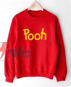 Pooh Sweatshirt - Winnie the Pooh Sweatshirt - Funny Sweatshirt On Sale