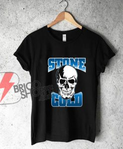 STONE COLD T-Shirt - austin post malone shirt - Funny Shirt