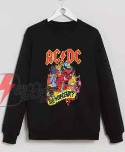 Vintage AC DC Shirt - ACDC ARE YOU READY Sweatshirt - Funny Sweatshirt On Sale