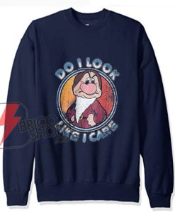 Vintage Disney Sweatshirt – Do I Look – Like I Care Sweatshirt – Disney the grumpy Sweatshirt