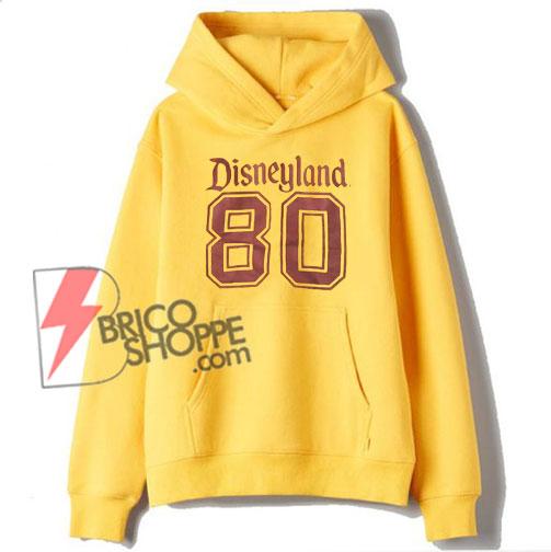 Vintage Hoodie - Vintage Disneyland 80 Hoodie - Funny Disneyland Hoodie On Sale