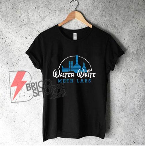 Walter White Meth Labs T-Shirt - Parody WaltDisnet Shirt - Funny Shirt On Sale