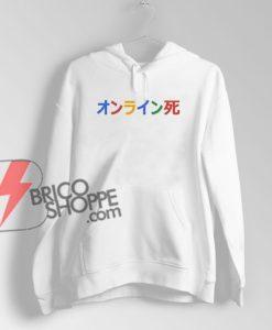 google japanese writing Hoodie - Funny Hoodie On Sale