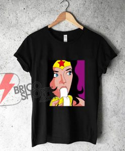 wonder woman eating banana Shirt - Funny T-Shirt