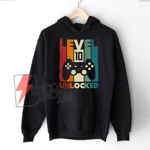 10th Birthday Hoodie, Tenth Birthday Hoodie – Level 10 Unlocked Hoodie – Video Game Birthday Hoodie – Funny Hoodie