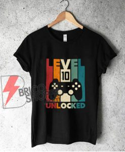 10th-Birthday-Shirt,-Tenth-Birthday-Shirt---Level-10-Unlocked-Shirt---Video-Game-Birthday-Shirt---Funny-Shirt