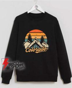 Colorado Mountain Sweatshirt – hiking Sweatshirt - Funny Sweatshirt On Sale