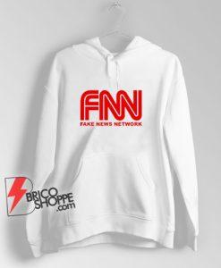Fake-News-Network-Hoodie---CNN-Parody-Hoodie-----Funny-Hoodie-On-Sale