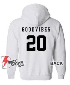 GOOD-VIBES-20-Hoodie---Funny-Hoodie-On-Sale