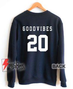 GOOD-VIBES-20-Sweatshirt-–-Funny-Sweatshirt-On-Sale