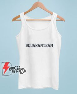 Hashtag Quaranteam Tank Top – Quaranteam Tank Top – Funny Tank Top On Sale