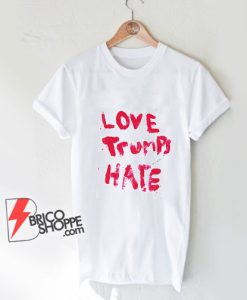 Love Trumps Hate T-Shirt - LADY GAGA 'Love Trumps Hate' Shirt - Funny Shirt On Sale