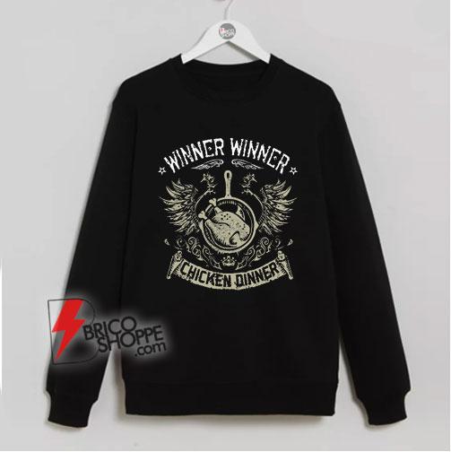 PUBG-WWCD-Sweatshirt-–-Winner-Winner-Chicken-Dinner-Sweatshirt-–-Funny-Sweatshirt-On-Sale
