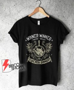 PUBG WWCD T-Shirt - Winner Winner Chicken Dinner T-Shirt - Funny Shirt