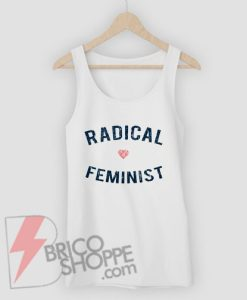 Radical-Feminist-Tank-Top-–-Funny-Tank-Top--On-Sale