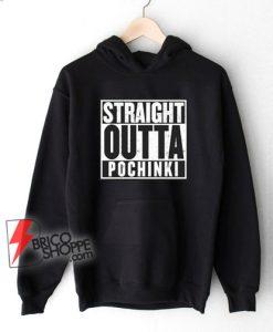 PUBG WWCD Hoodie - Straight Outta Pochinki Hoodie - Funny Hoodie On Sale