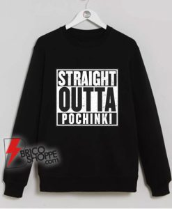 PUBG WWCD Sweatshirt – Straight Outta Pochinki Sweatshirt - Funny Sweatshirt On Sale