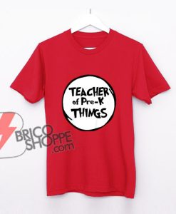 Teacher-of-Pre-k-Things-Funny-Educator-Tshirt