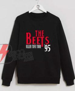 The-Beets---Killer-Tofu-Tour-'95-Sweatshirt---Funny-Sweatshirt