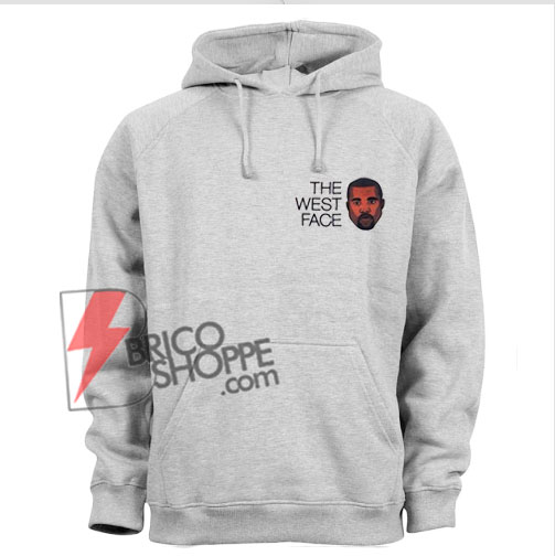 The-West-Face-Hoodie---Kanye-The-West-Face-Hoodie---Funny-Kanye-West-Hoodie