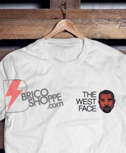 The-West-Face-Shirt-–-Kanye-The-West-Face-T-Shirt-–-Funny-Kanye-West-Shirt