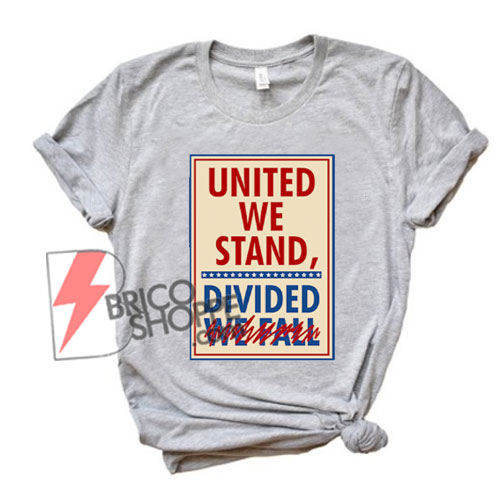 United-We-Stand-the-Late-Show-Stephen-Colbert-Tee---Funny-Shirt-On-Sale